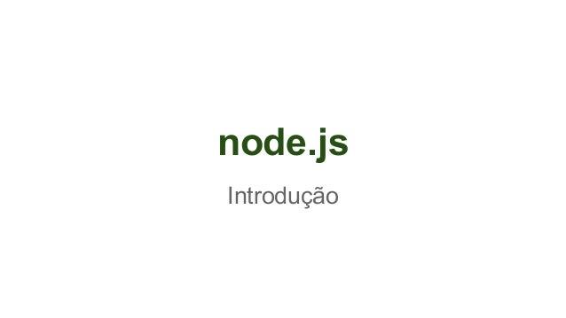 Node.js, Uma breve introdução