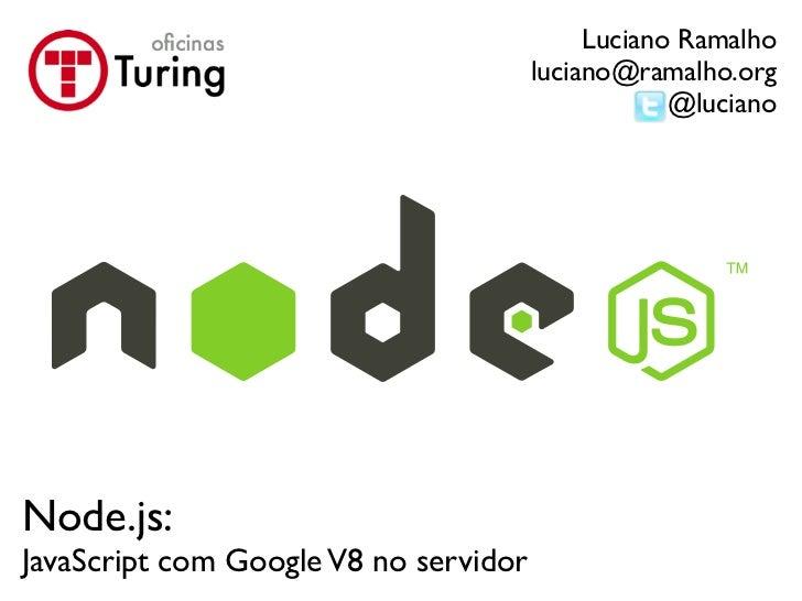 Node.JS: JavaScript no servidor com Google V8