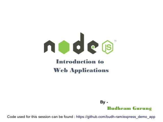 Nodejs Intro - Part2 Introduction to Web Applications