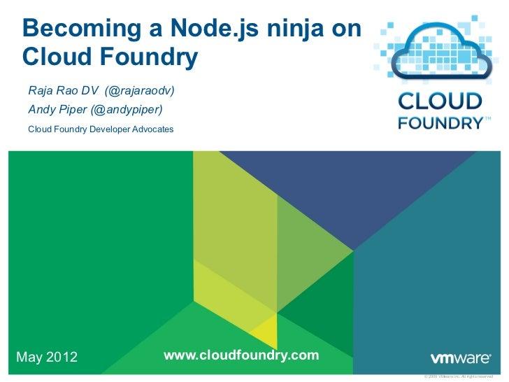 Becoming a Node.js Ninja on Cloud Foundry - Open Tour London