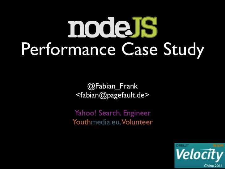 Node.js Performance Case Study