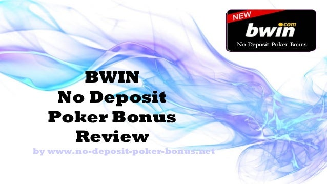 Bwin poker bonus benvenuto