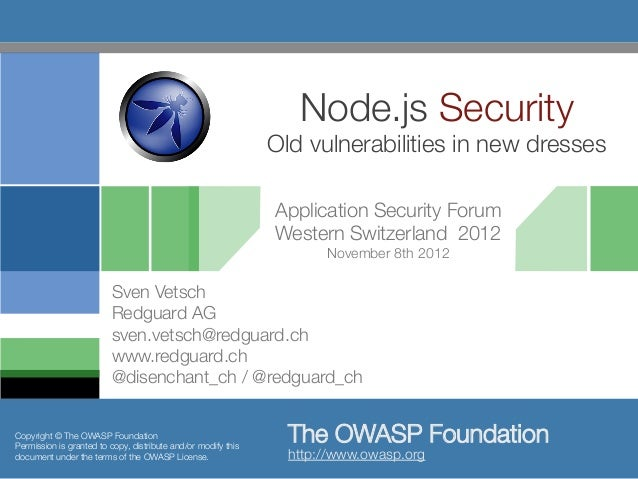 ASFWS 2012 - Node.js Security – Old vulnerabilities in new dresses par Sven Vetsch