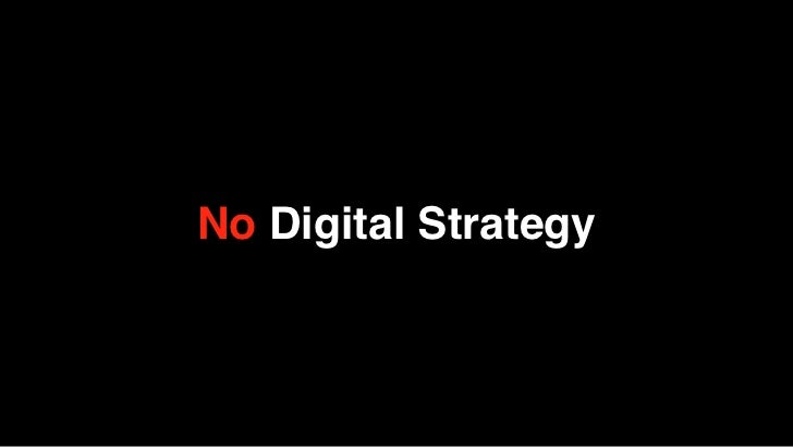 No Digital Strategy