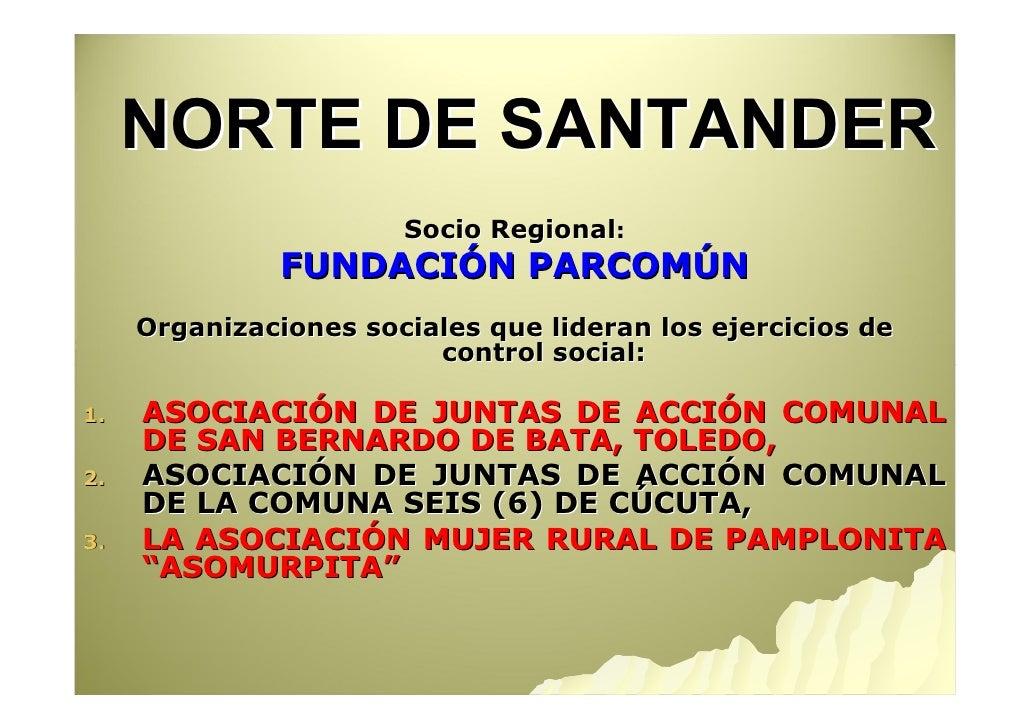NORTE DE SANTANDER                        Socio Regional:                FUNDACIÓN PARCOMÚN      Organizaciones sociales q...