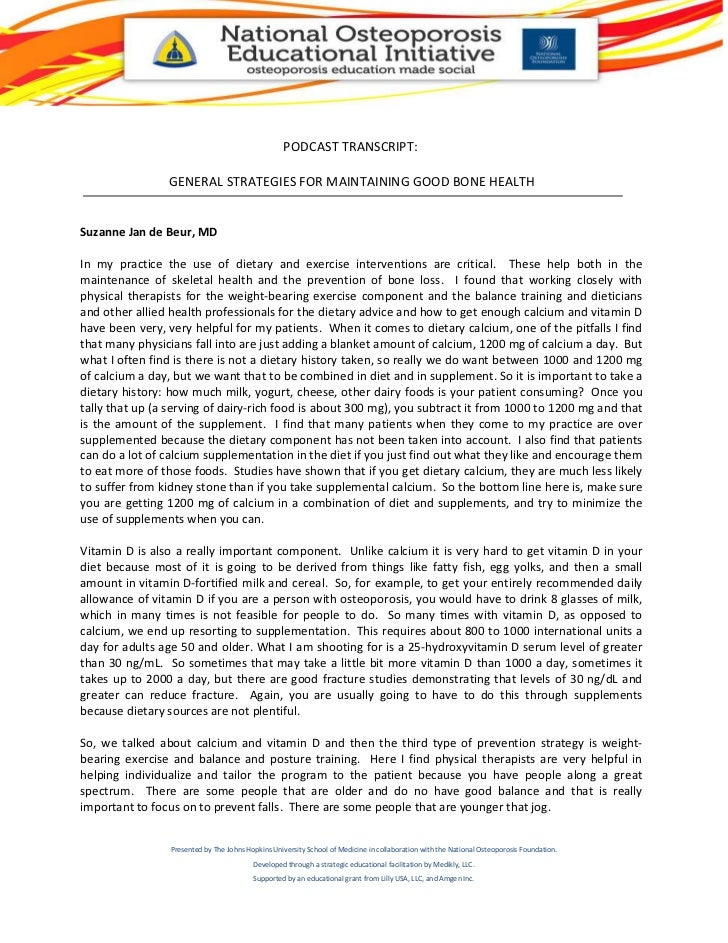PODCAST TRANSCRIPT:                GENERAL STRATEGIES FOR MAINTAINING GOOD BONE HEALTHSuzanne Jan de Beur, MDIn my practic...