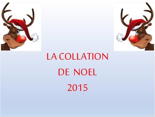 LA COLLATION DE NOEL 2015