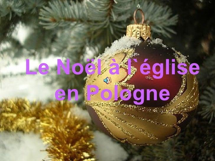 Le Noël à l`église en Pologne