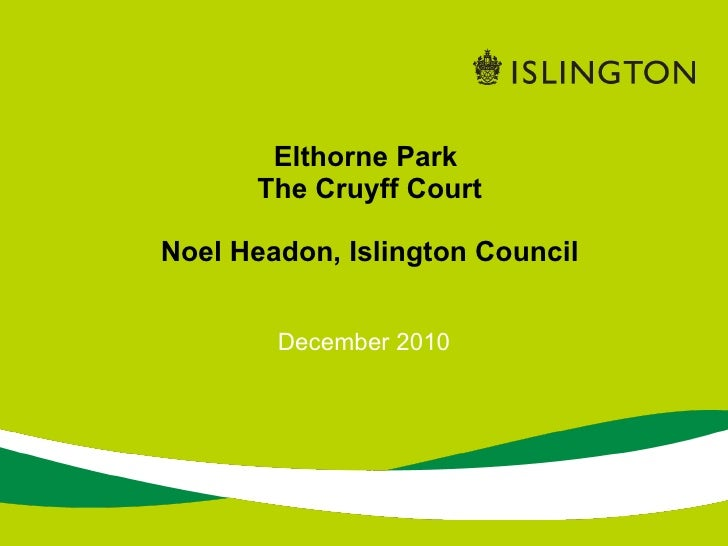 Noel   elthorne parkpresenation dec10
