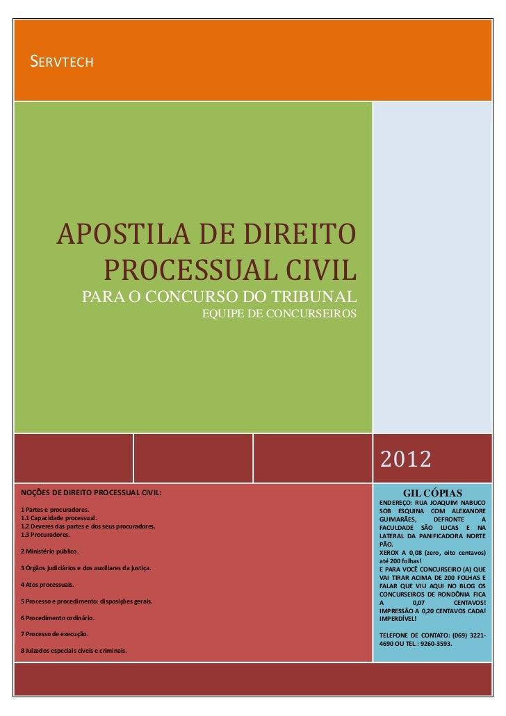 http://osconcurseirosderondonia.blogspot.com.br   SERVTECH             APOSTILA DE DIREITO                PROCESSUAL CIVIL...