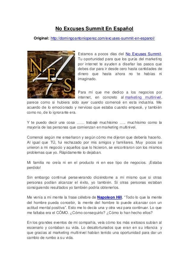 No Excuses Summit En EspañolOriginal: http://domingoantonioperez.com/excuses-summit-en-espanol/Estamos a pocos días del No...