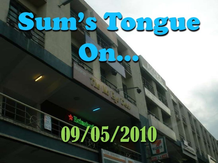 Sum's Tongue On…<br />09/05/2010<br />