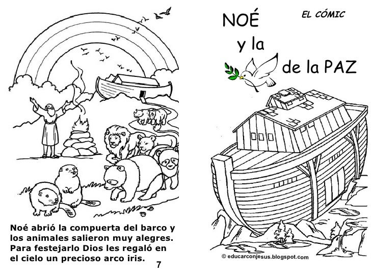 NOÉ y la de la PAZ Noé abrió la compuerta del barco y los animales salieron muy alegres. Para festejarlo Dios les regaló e...
