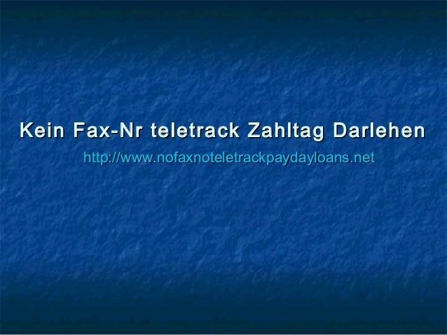 Kein Fax-Nr teletrack Zahltag DarlehenKein Fax-Nr teletrack Zahltag Darlehen http://www.nofaxnoteletrackpaydayloans.nethtt...