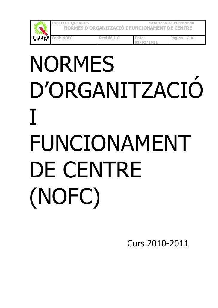 Normes d'organitzacio i funcionament de Centre