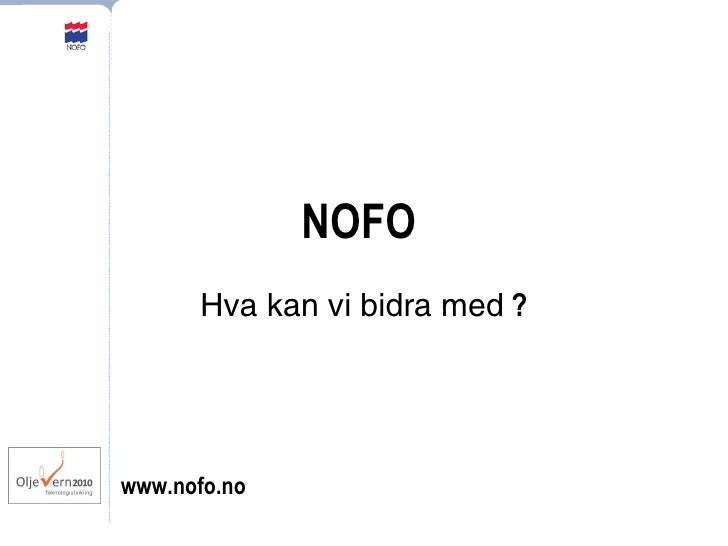 NOFO   Hva kan vi bidra med  ? www.nofo.no