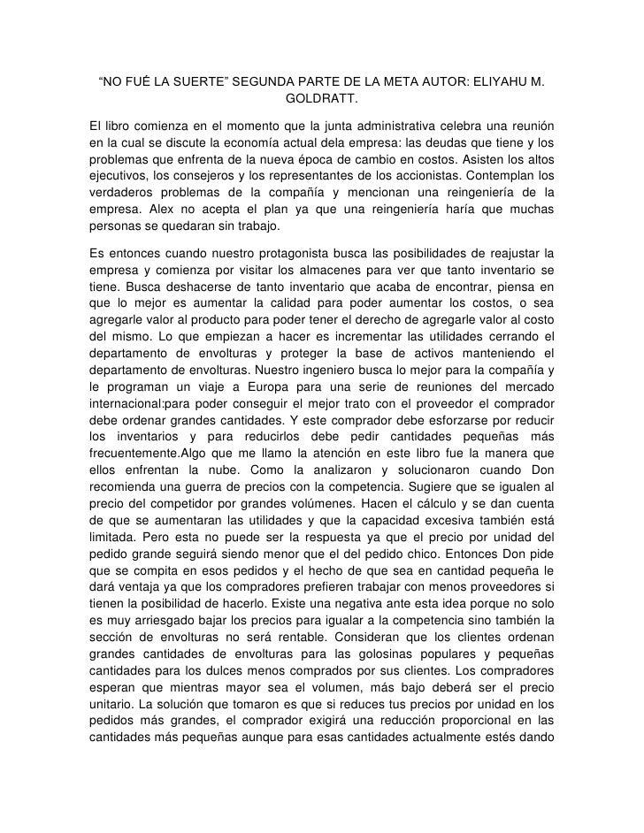 """""""NO FUÉ LA SUERTE"""" SEGUNDA PARTE DE LA META AUTOR: ELIYAHU M.                          GOLDRATT.El libro comienza en el mo..."""