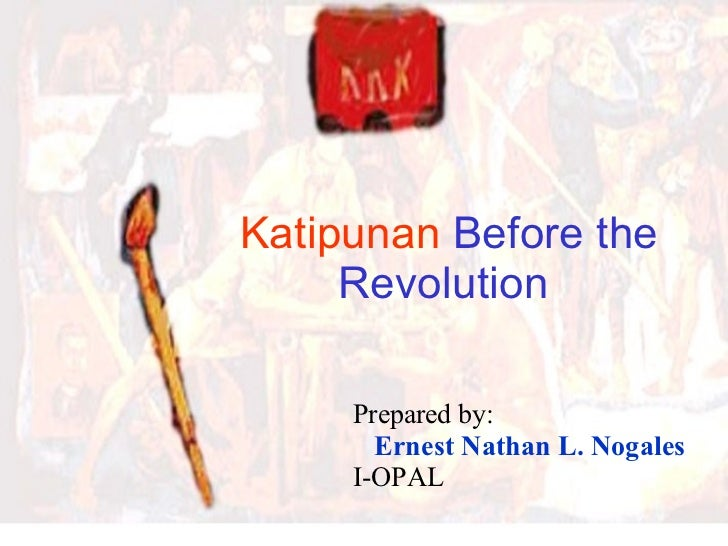 Katipunan Before the Revolution