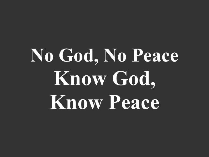 No god no peace  know god  know peace  final 4