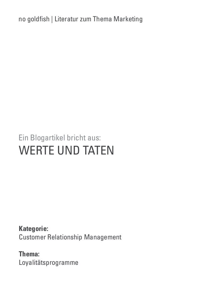 no gold!sh | Literatur zum Thema Marketing  Ein Blogartikel bricht aus:  WERTE UND TATEN  Kategorie:  Customer Relationshi...