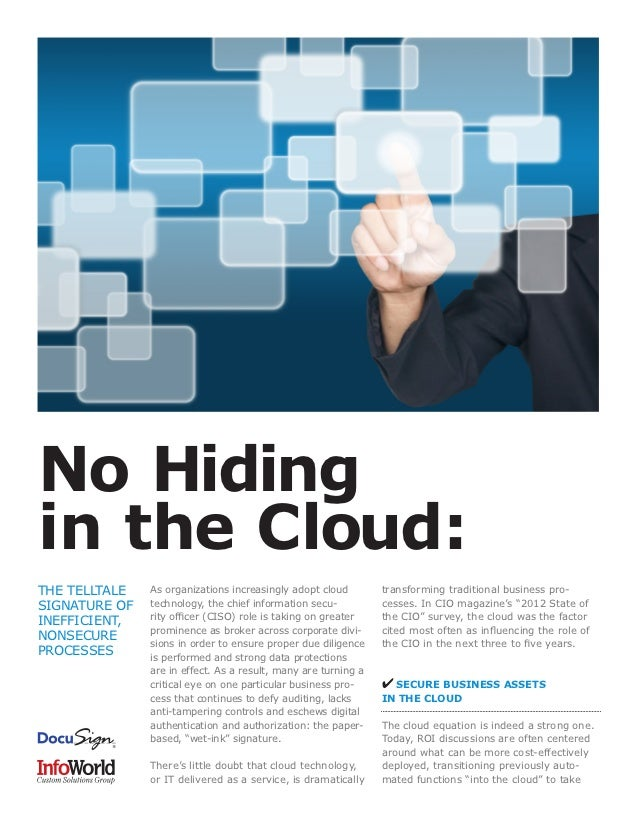 No Hidingin the Cloud:THE TELLTALE   As organizations increasingly adopt cloud        transforming traditional business pr...
