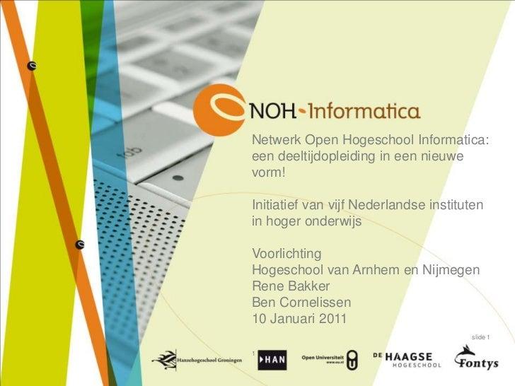 Netwerk Open Hogeschool Informatica:een deeltijdopleiding in een nieuwe vorm! Initiatief van vijf Nederlandse instituten i...