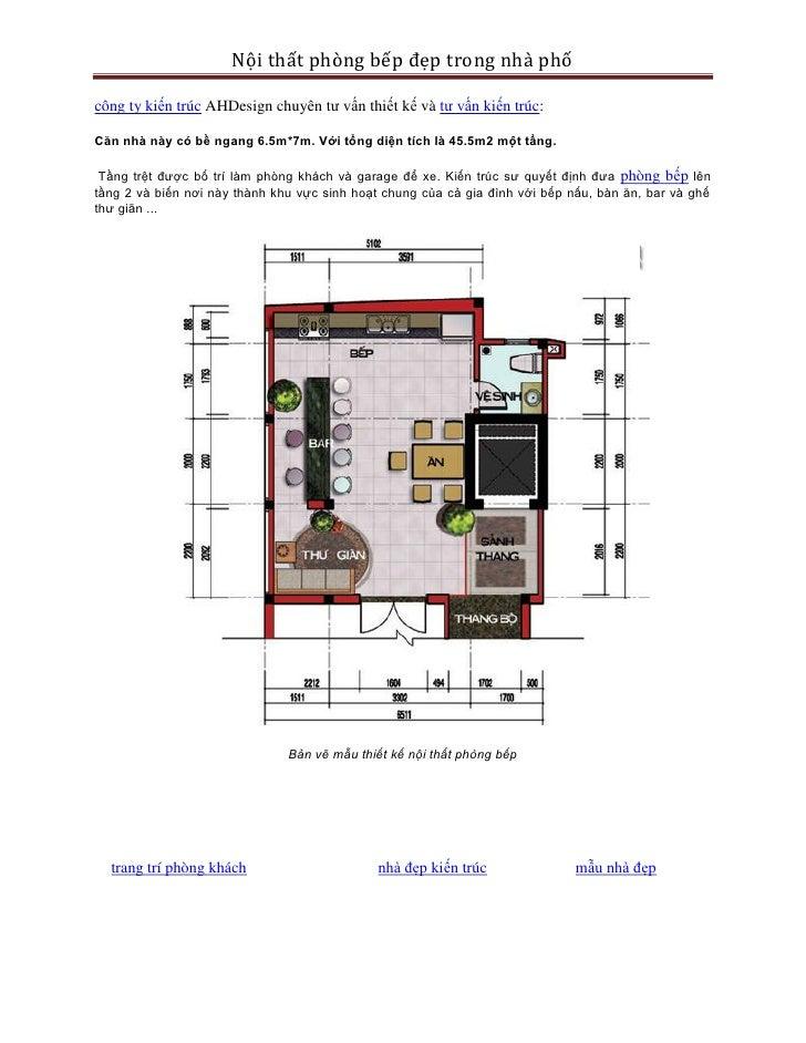 Nội thất phòng bếp đẹp trong nhà phốcông ty kiến trúc AHDesign chuyên tư vấn thiết kế và tư vấn kiến trúc:Căn nhà này có b...