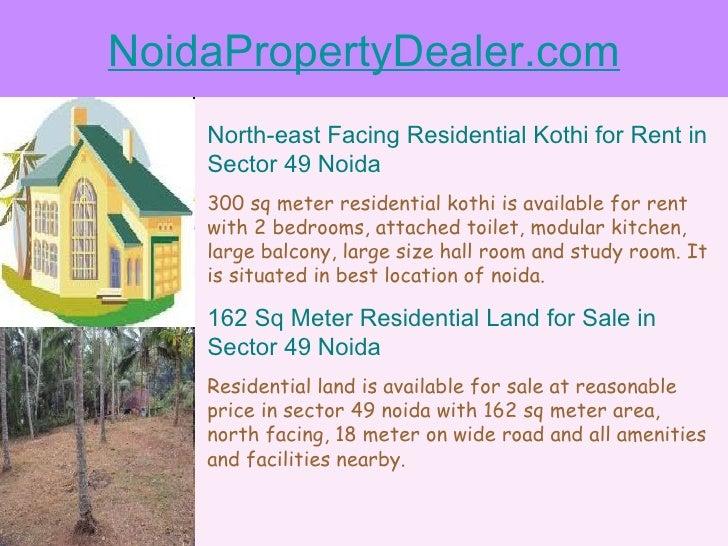 NoidaPropertyDealer.com North-east Facing Residential Kothi for Rent in Sector 49 Noida 300 sq meter residential kothi is ...