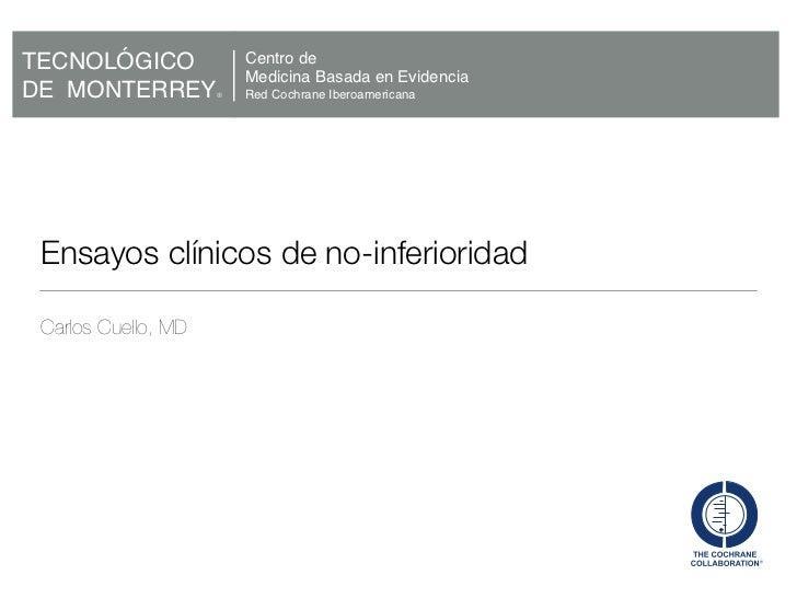 TECNOLÓGICO              Centro de                         Medicina Basada en EvidenciaDE MONTERREY         ®   Red Cochra...