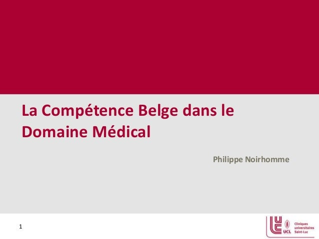 La Compétence Belge dans le Domaine Médical
