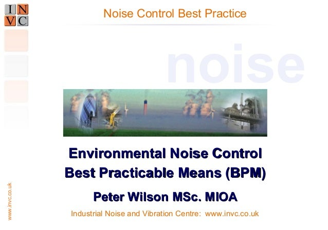 Environmental Noise Control Best Practicable Means BPM and BAT