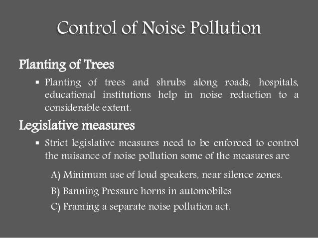 control of noise pollution 30 control of noise pollution planting