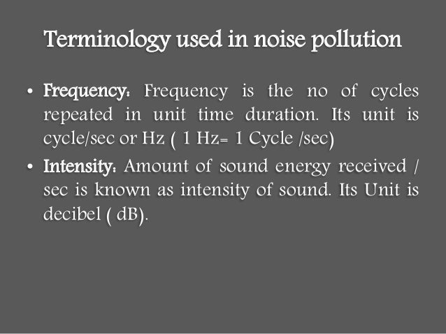 definition of noise pollution Percent reduction in listening area refers to the reduction in distance at which a  person can hear natural sounds due to noise pollution.
