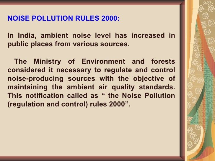 Noise pollution also known as environmental noise or sound pollution is the propagation of noise with harmful impact on the activity of human or animal life