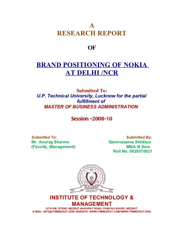 A                RESEARCH REPORT                                 OF  BRAND POSITIONING OF NOKIA         AT DELHI /NCR     ...