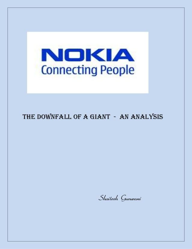 The Downfall of a Giant - An analysis                   Shailesh Gururani