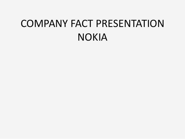 COMPANY FACT PRESENTATION NOKIA