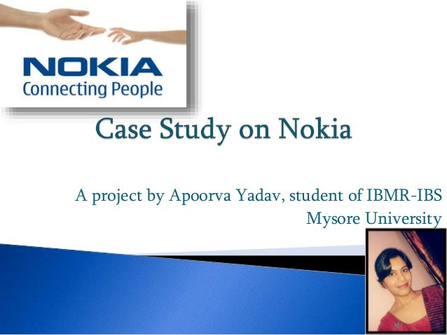 nokia case study It was 22nd april 2008 two and a half years into apple's itune music store dominating the global market, nokia is finally challenging its status quo7.