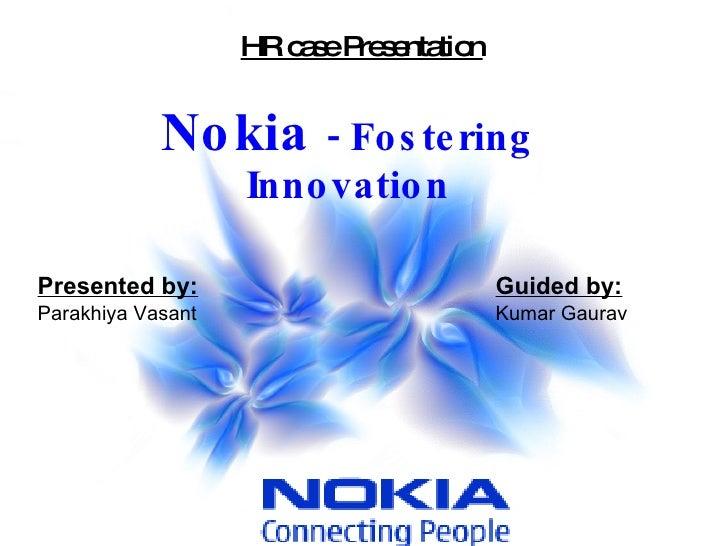 Nokia   Fostering Innovation