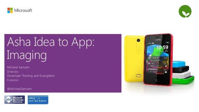 Nokia Asha from idea to app - Imaging