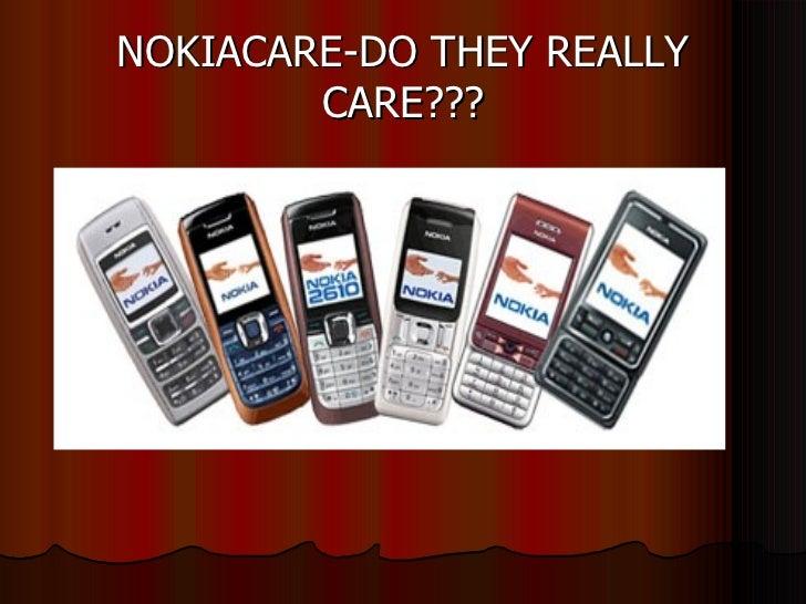Nokiacare Do They Really Care