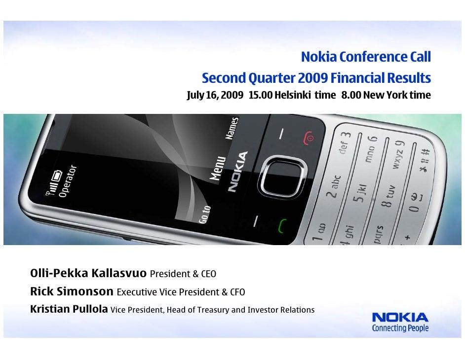 Nokia Conference Call                                                                Second Quarter 2009 Financial Results...
