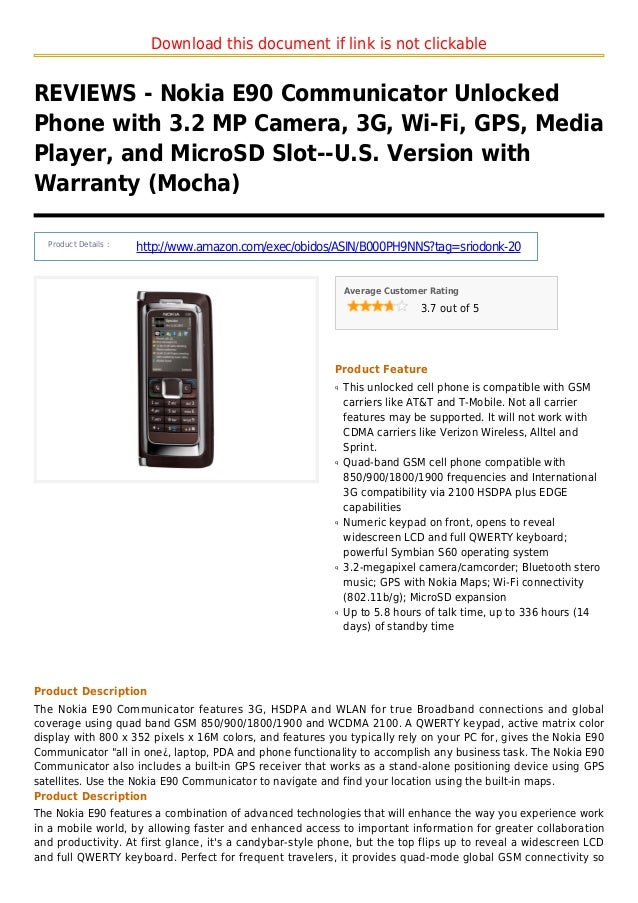 Download this document if link is not clickableREVIEWS - Nokia E90 Communicator UnlockedPhone with 3.2 MP Camera, 3G, Wi-F...