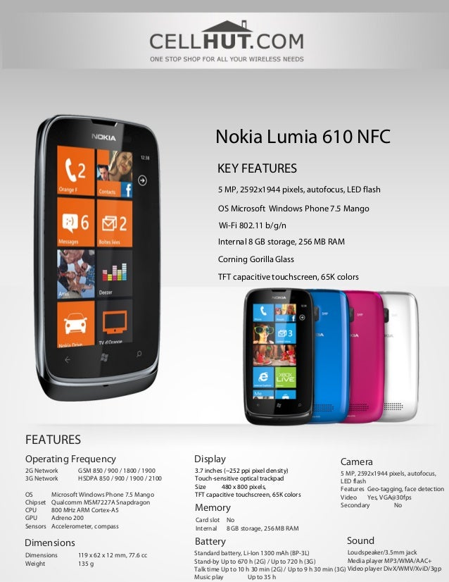 Nokia Lumia 610 NFC                                                          KEY FEATURES                                 ...