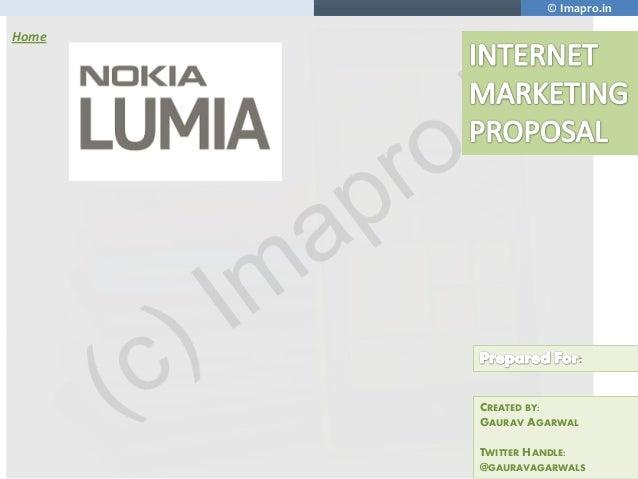 Nokia lumia Internet Marketing Plan | Social Media Analysis | A Case Study & Business Proposal