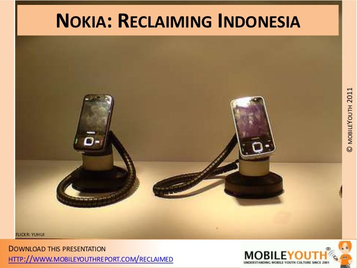 (mobileYouth) Nokia: Reclaiming Indonesia.  How can Nokia regain the teen market in Indonesia?