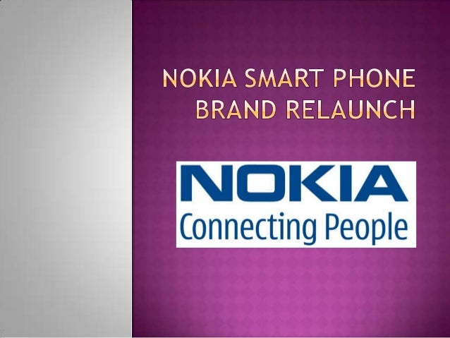 Nokia smart phone brand relaunch