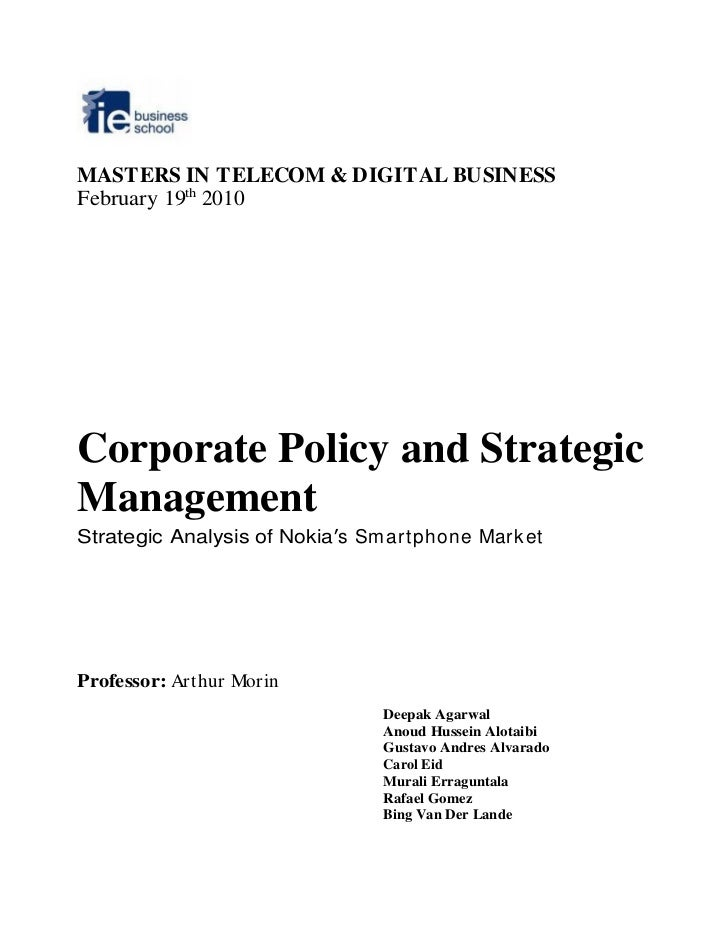 MASTERS IN TELECOM & DIGITAL BUSINESS February 19th 2010     Corporate Policy and Strategic Management Strategic Analysis ...