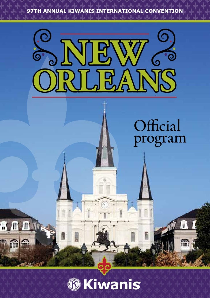 97TH ANNUAL KIWANIS INTERNATIONAL CONVENTION                              Official                              program