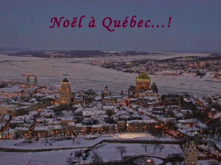 Noël à Québec...!